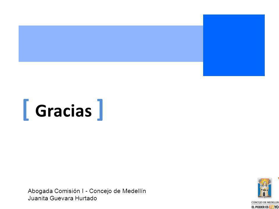 [ Gracias ] Abogada Comisión I - Concejo de Medellín